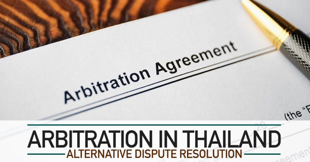 Arbitration in Thailand